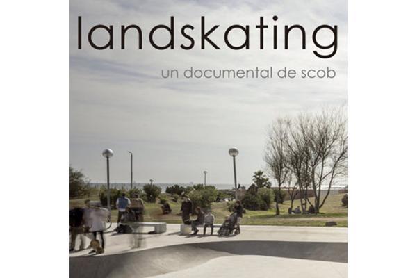el documental landskating inaugura la sesin de arquitectura en corto