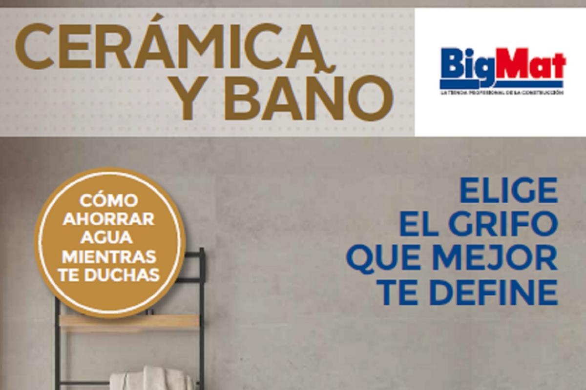 bigmat lanza sus propuestas en cermica y bao para renovar el estilo de la casa