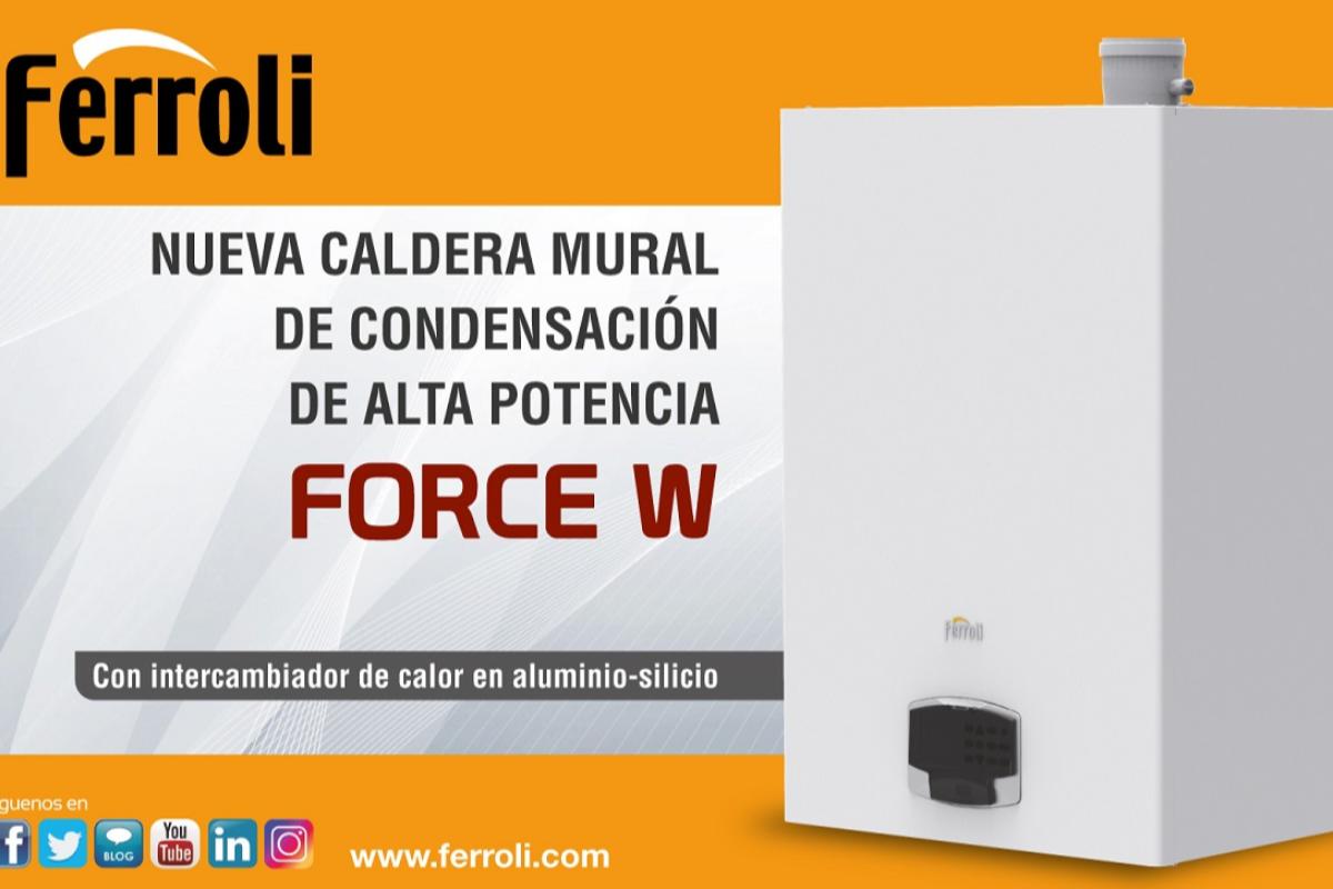 ferroli lanza su nueva caldera mural de condensacin de alta potencia force w