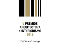 porcelanosa convoca los v premios de arquitectura e interiorismo