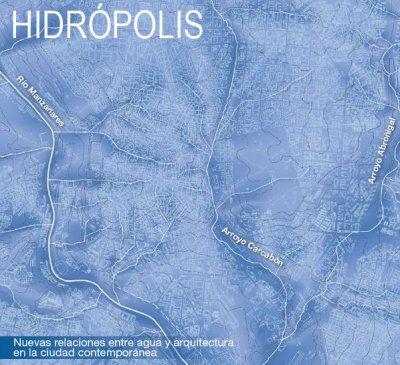 ciclo de encuentros hidrpolis nuevas relaciones entre agua y arquitectura en la ciudad contempornea