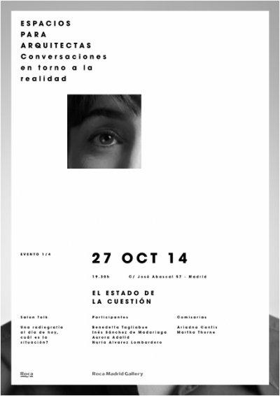 ciclo de encuentros en el roca madrid gallery sobre la mujer y la arquitectura