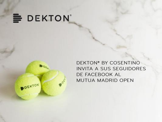 dekton by cosentino invita a sus seguidores de facebook al mutua madrid open
