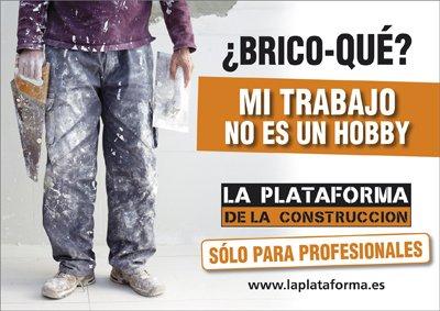 la plataforma de la construccin lanza su nueva campaa bricoqu