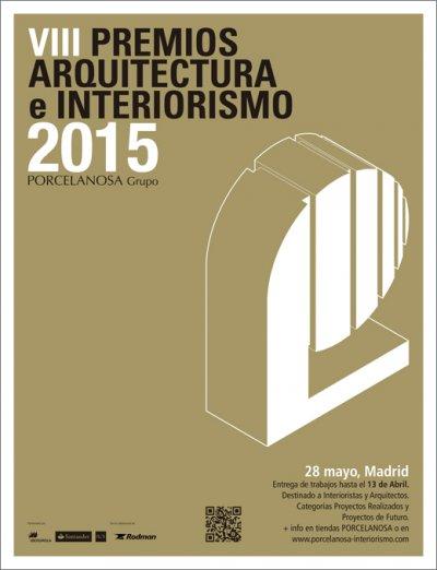 viii premios de arquitectura e interiorismo de porcelanosa